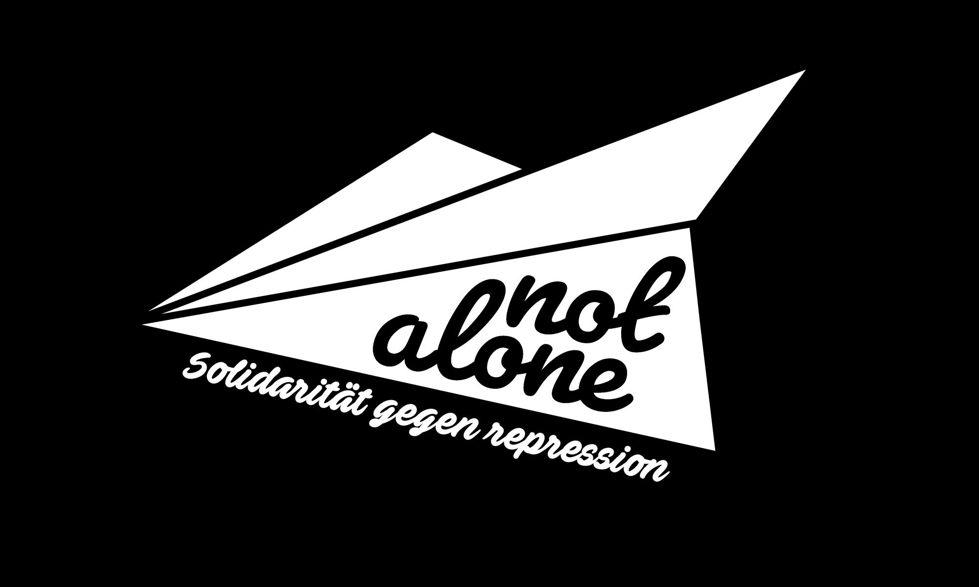 Not Alone | Unsere Solidarität gegen Repression und Vereinzelung